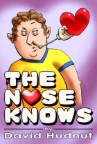 The Nose Knows by David Hudnut